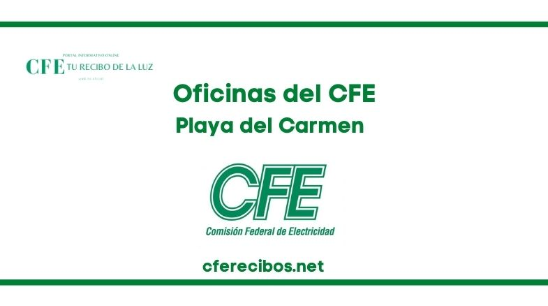 Oficinas CFE en Playa del Carmen